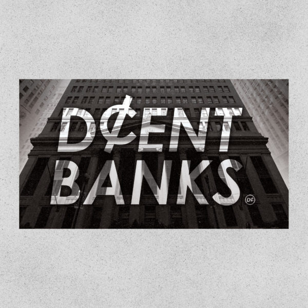 DcENT BANKS